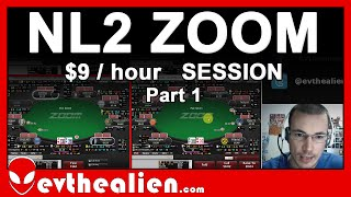 NL2 Zoom Microstakes Poker Session $9 per hour (Part 1) Full Ring Strategy How to Crush Fish