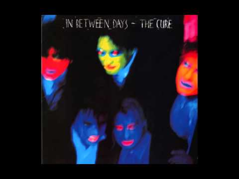 Inbetween Days by the Cure