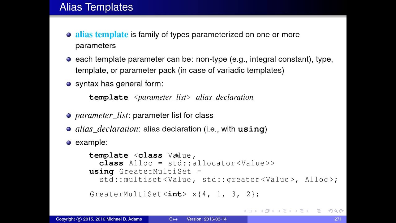 C++ Lecture Series --- Templates --- Part 5 of N --- Alias Templates ...