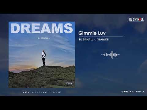 DJ SPINALL - Gimmie (Audio Video) ft. Olamdie