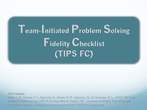 Using the Team-Initiated Problem Solving - Fidelity Checklist (TIPS FC)