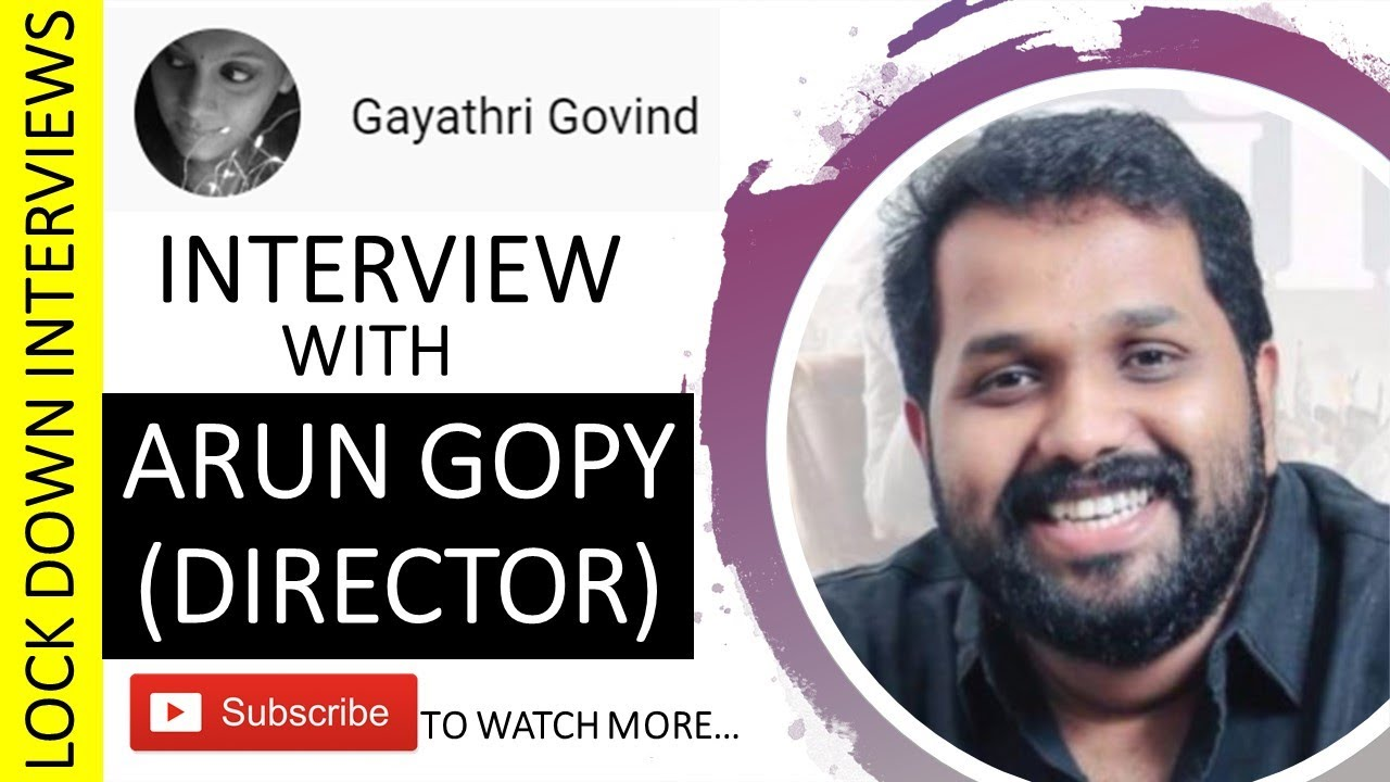 Interview with Arun Gopy | Film Director | Lockdown Times | Gayathri Govind