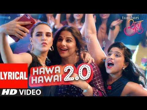"Tumhari Sulu:""Hawa Hawai 2.0"" Video (With Lyrics) 