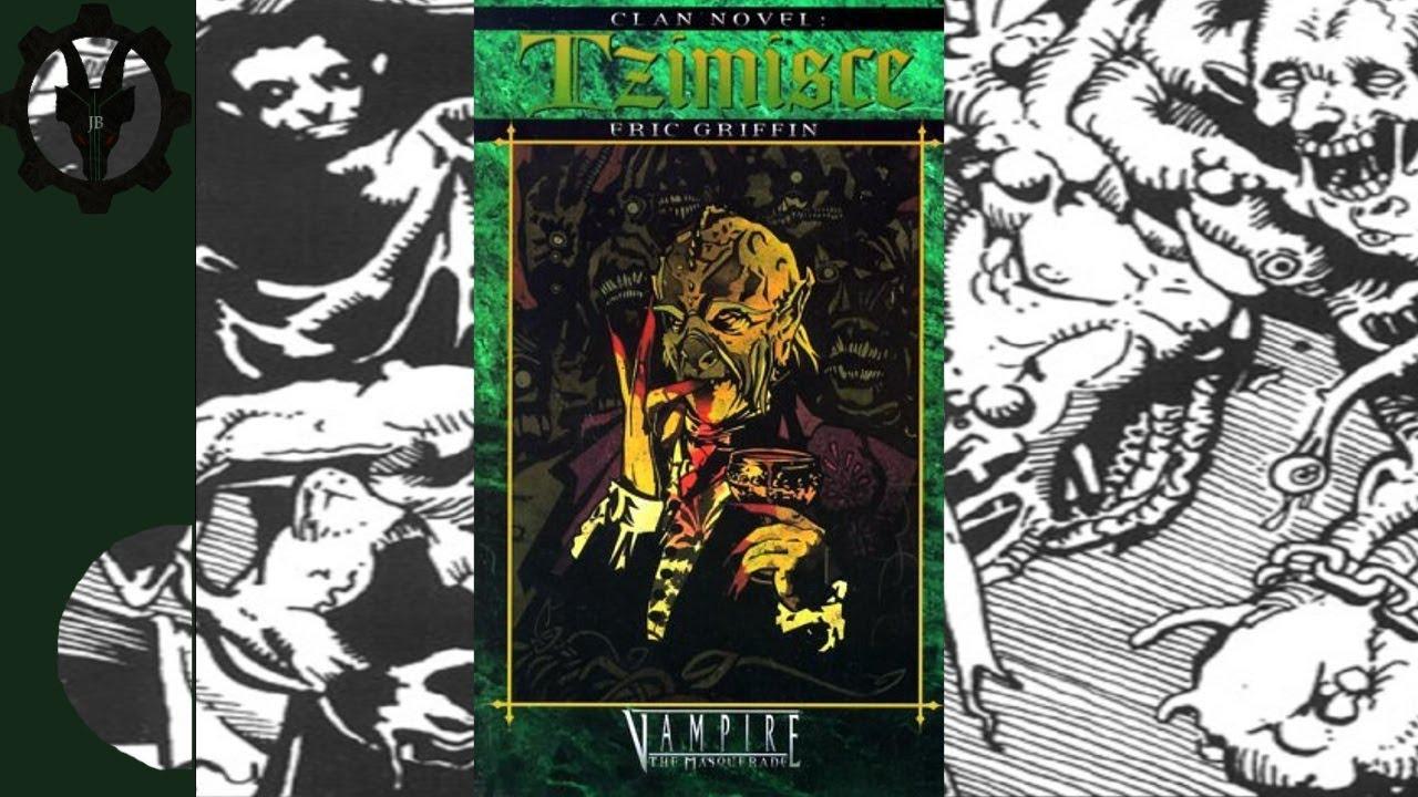 VampireThe Masquerade Clan Lore: Tzimisce