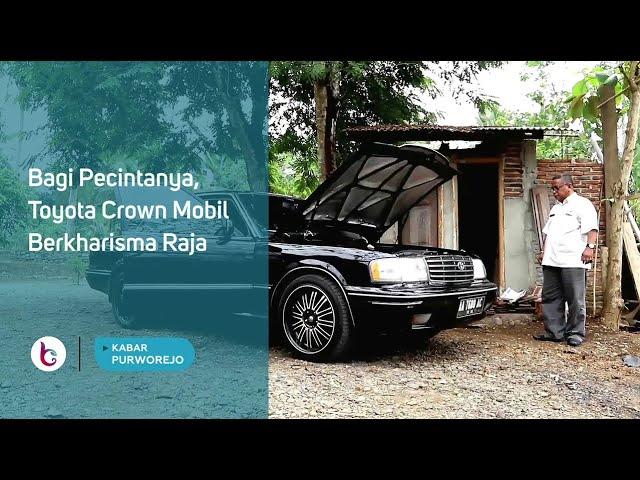 Bagi Pecintanya, Toyota Crown Mobil Berkharisma Raja
