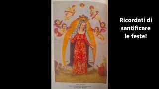 Ricordati di santificare le feste. Ovvero: dentro il messaggio della Madonna dei Miracoli - Poesia