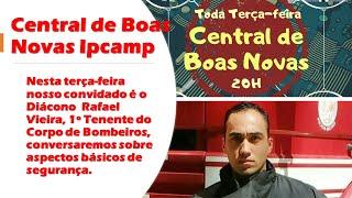 CENTRAL DE BOAS NOVAS DA IPCAMP - Programa 11