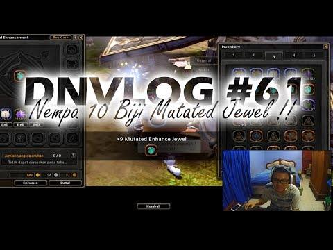 DNVLOG - 10 Mutated Jewels Enhance !!! (Dragon Nest Indonesia)