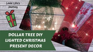 Easy Dollar Tree DIY Lighted Christmas Present Decor