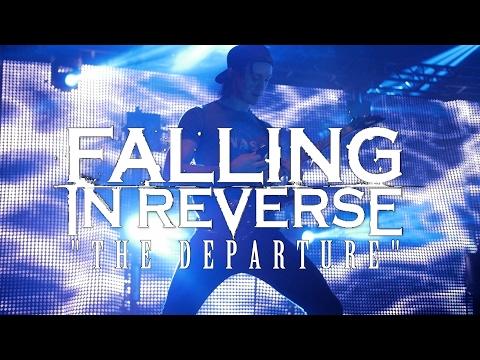 Falling In Reverse  The Departure   HD