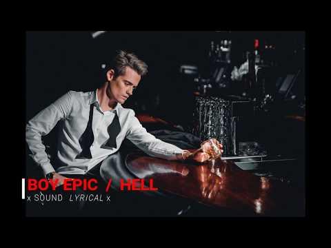 Boy Epic - Hell (lyrics)