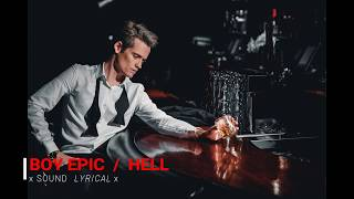 Boy Epic - Hell (lyrics)