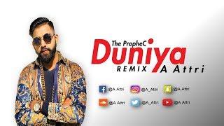 The PropheC | Duniya | A Attri | Remix
