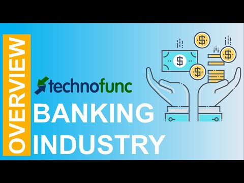 Banking - Industry Overview