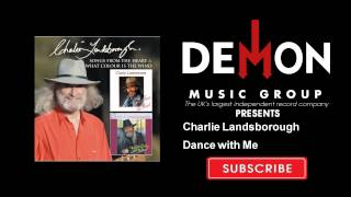 Watch Charlie Landsborough Dance With Me video