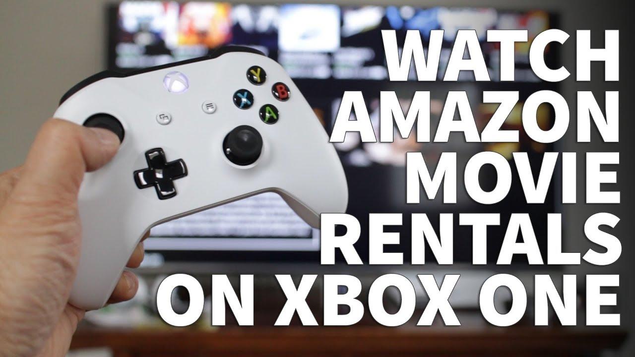 How to Rent Amazon Movie on Xbox One – Xbox One Movie Streaming