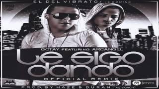 Gotay El Autentiko Ft. Arcangel - Le Sigo Dando (Official Remix) | DALE ME GUSTA