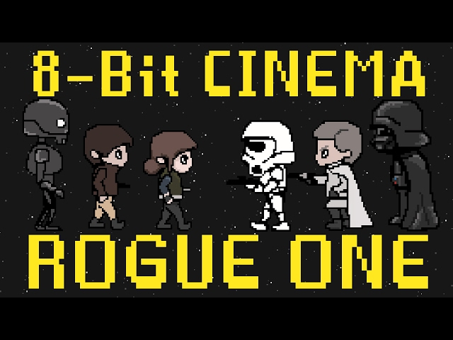 Rogue One - 8-Bit Cinema