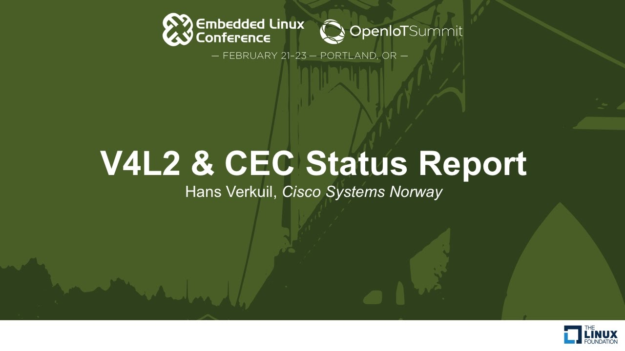 V4L2 & CEC Status Report - Hans Verkuil, Cisco Systems