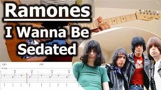 Ramones - I Wanna Be Sedated   Guitar Tabs Tutorial