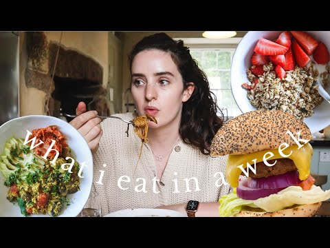 What I Eat In A Week | Realistic & Intuitive Vegan