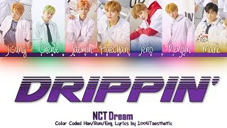 [3.00 MB] NCT DREAM (엔씨티 드림) - Drippin' (드리핑) Color Coded Han/Rom/Eng Lyrics