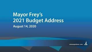 Mayor Frey's 2021 Budget Address