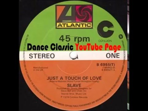 Slave - Just A Touch Of Love (Extended)