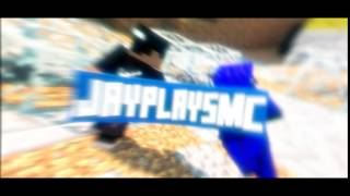 [COMBACK] [PAID] NEW INTRO! JAYPLAYSMC