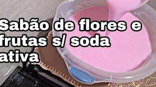 Sabão Líquido Feito com Sabão Flores e Frutas Multiplicado sem Soda