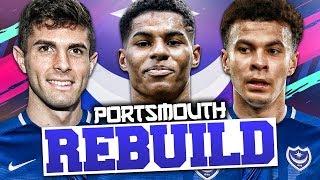 REBUILDING PORTSMOUTH!!! FIFA 19 Career Mode