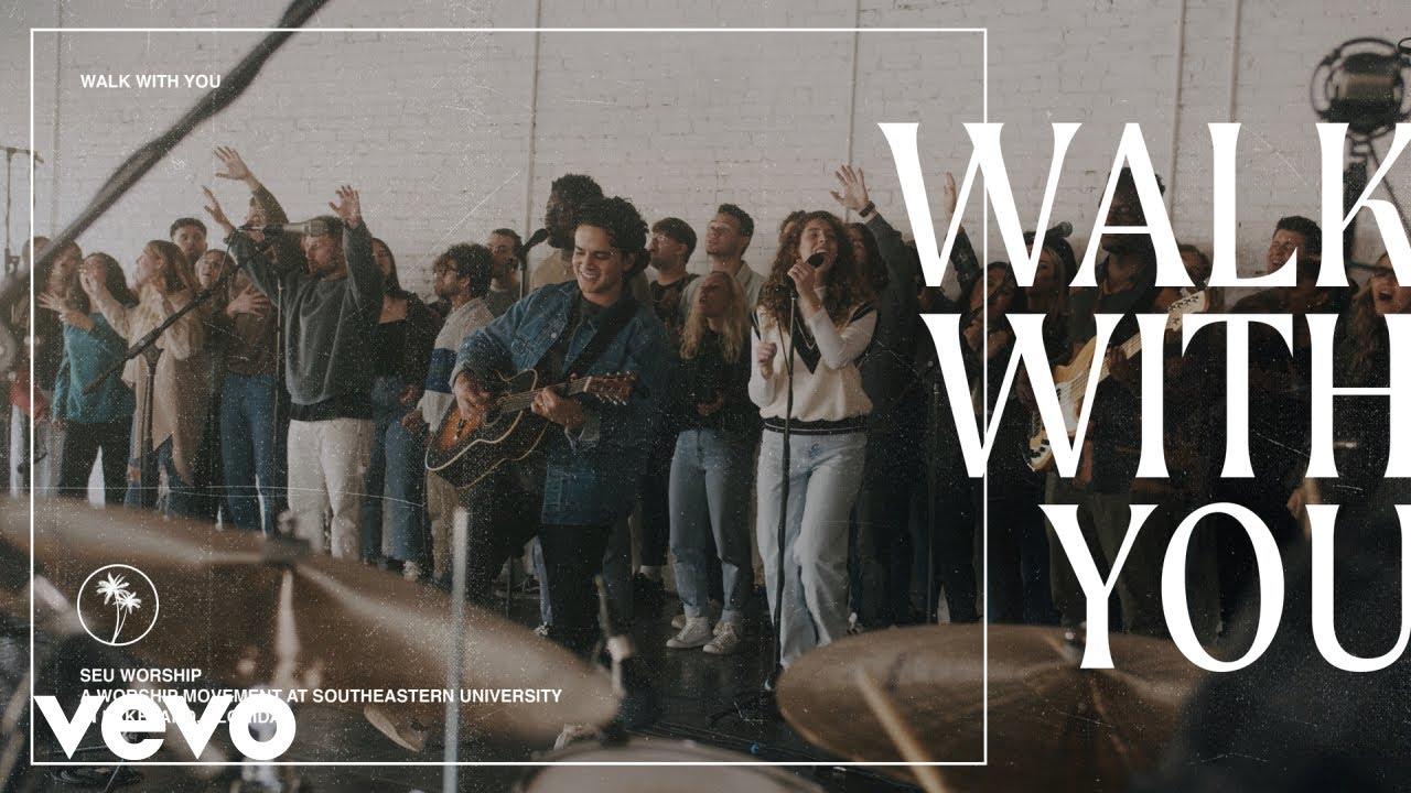 Download SEU Worship - Walk with You (Official Live Video) ft. Dan Rivera
