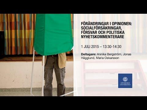 Seminarium: Förändringar I Opinionen – Socialförsäkringar, Försvar Och Politiska Nyhetskommenterare