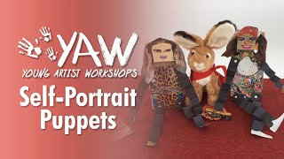 Young Artist Workshop: Self-Portrait Puppets