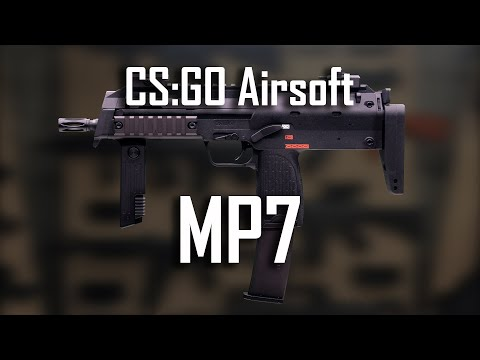 My CS:GO Airsoft Collection: MP7