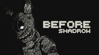 Before (FNAF3 Song) - Shadrow
