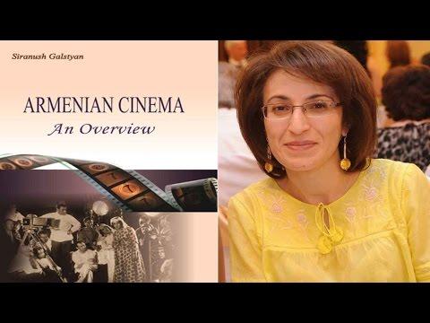 Gagrule.net Interveiw Professor Siranush Galstyan, Armenian Cinema Book.