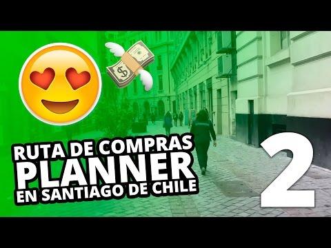 Ruta de Compras Planner en Santiago de Chile - Parte 2