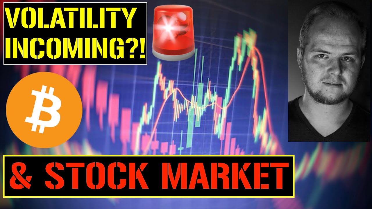 VOLATILITY INCOMING?! |  Bitcoin & The Stock Market