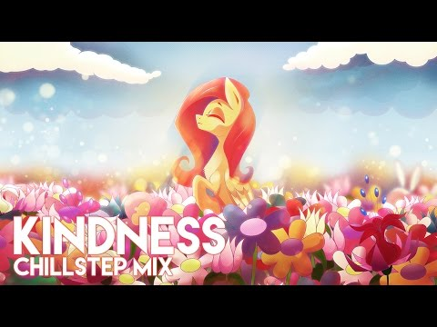 """Kindness"" - [Chillstep Mix]"