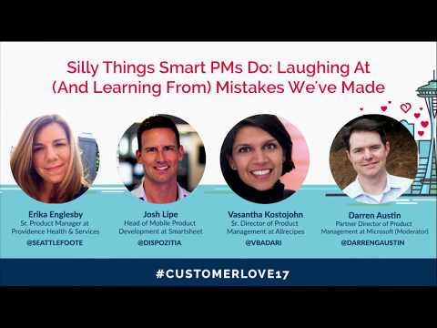 Silly Things Smart PMs Do: Laughing At (and Learning From) Mistakes We've Made