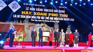 Hát Xoan Phú Thọ là Di sản văn hóa phi vật thể đại diện của nhân loại