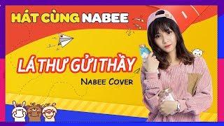 Lá Thư Gửi Thầy (Nabee Cover) || Bài hát yêu thích nhất của Nabee khi đến ngày 20/11