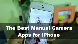 Video The Best Manual Camera Apps for iPhone (Photo Fridays) download MP3, 3GP, MP4, WEBM, AVI, FLV Oktober 2018
