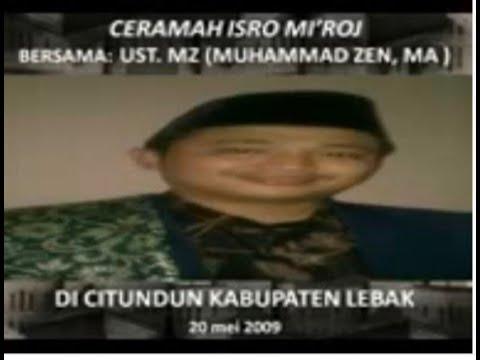 Ceramah Isro Mi'roj Ust. MZ (Muhammad Zen) di Citundun Kab.Lebak