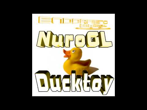 NUROGL - Ducktoy (Original Mix) [Endorfiend Digital]