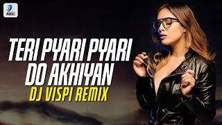 Teri Pyari Pyari Do Akhiyan (Remix) | DJ Vispi | Tiktok Viral Song Video