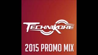 Mix | Technikore - 2015 Promo Mix