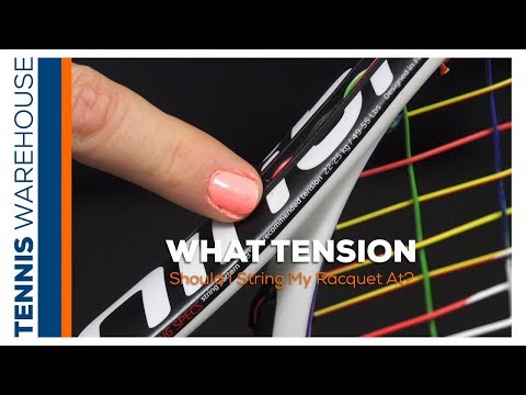 What tension should I string my tennis racquet at?