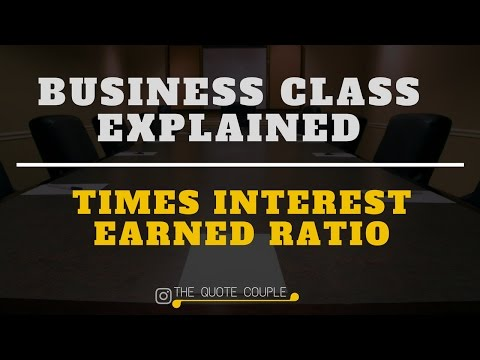TIMES INTEREST EARNED RATIO | Business Class Explained